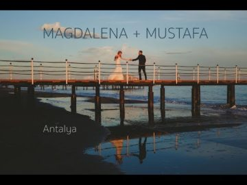 Magdalena Mustafa Antalya Wedding Video