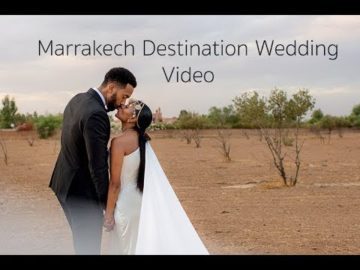 Marrakech Destination Wedding Video